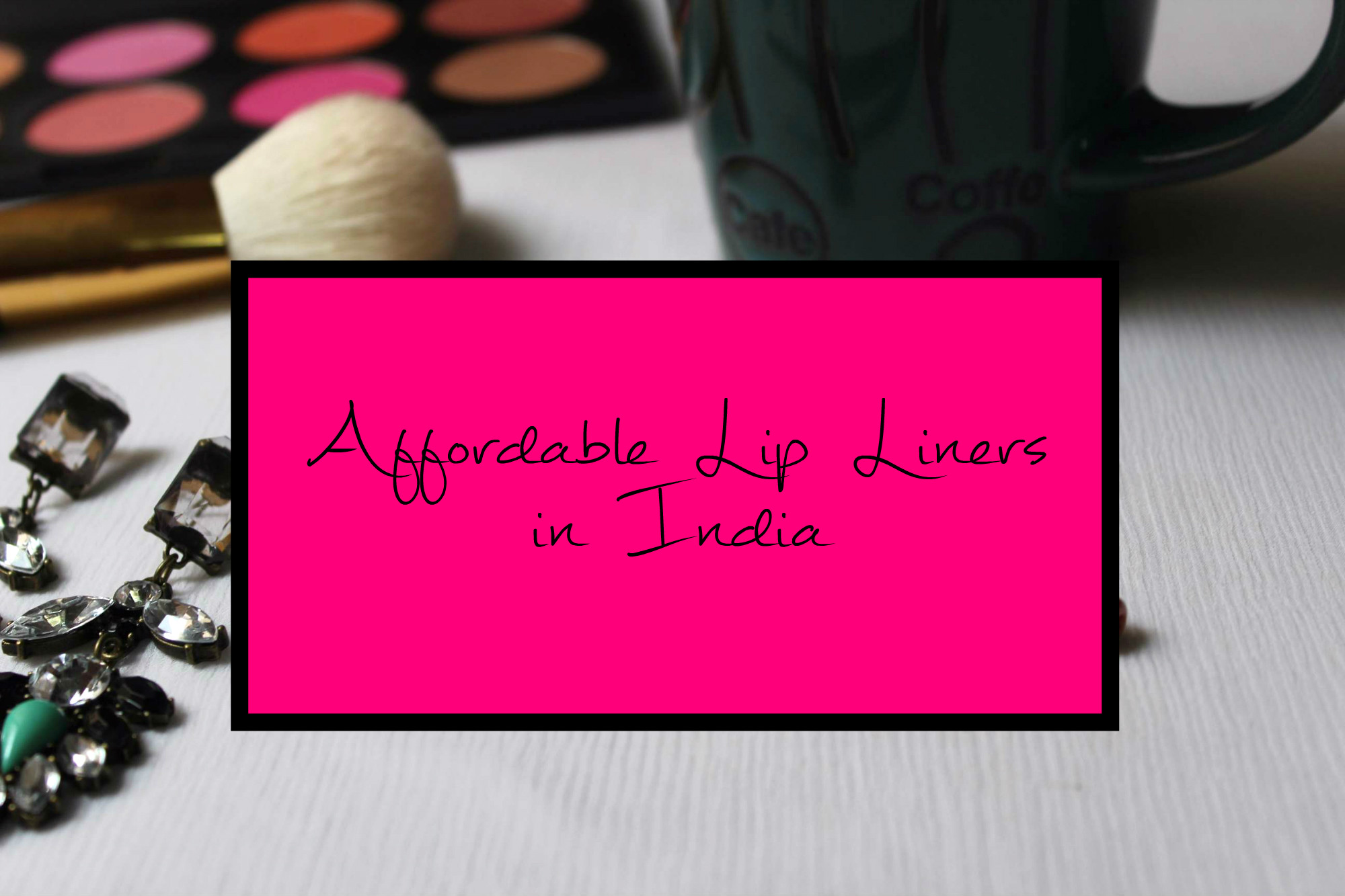 Affordable Lip Liners in India