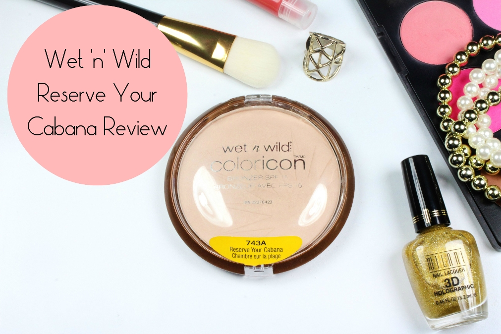 Wet n Wild Reserve Your Cabana Review fotor