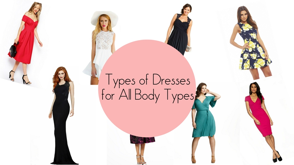 Types of Dresses for All Body Types