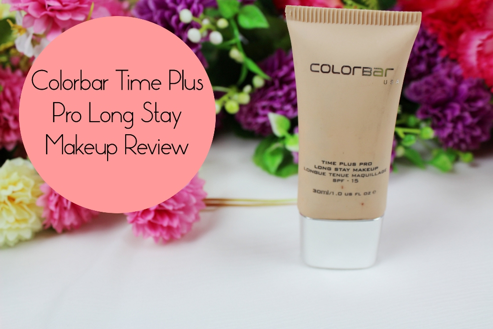 Colorbar Time Plus Pro Long Stay Makeup Review, Swatch u0026 Price