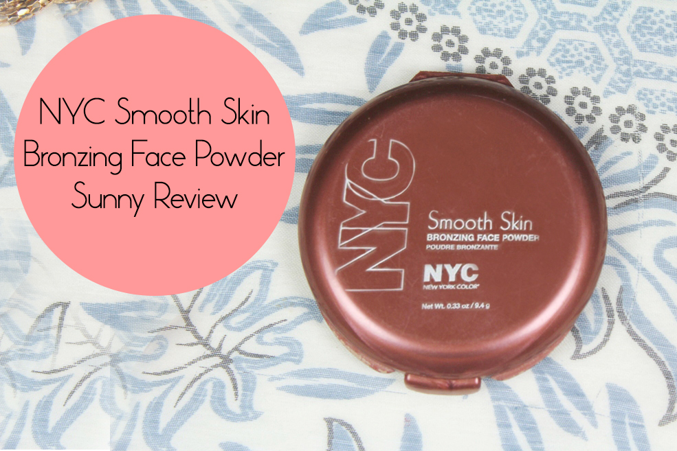 NYC Smooth Skin Bronzing Face Powder Sunny Review, Swatch ...